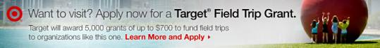 Want to visit the Lantern? Apply now for a Target Field Trip Grant!